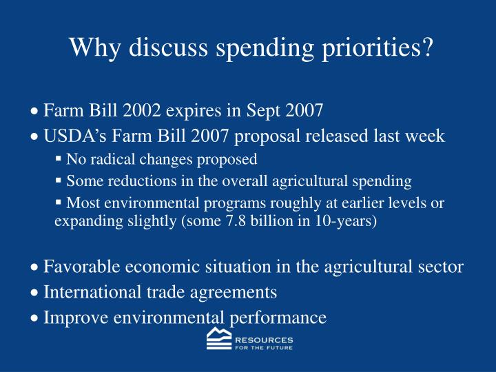 Why discuss spending priorities?
