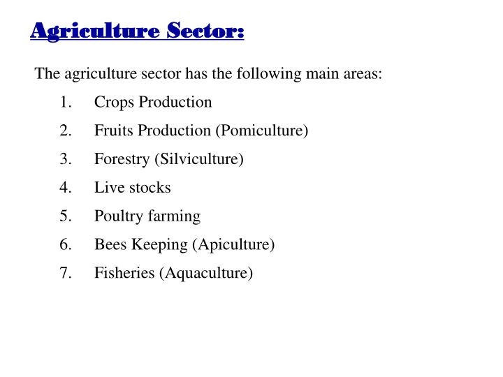 Agriculture Sector: