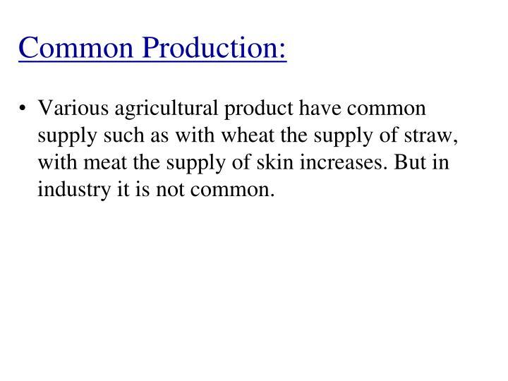 Common Production: