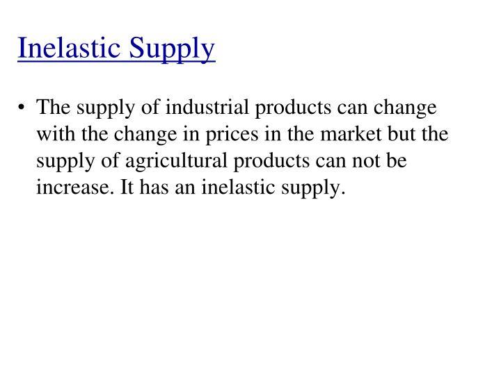 Inelastic Supply