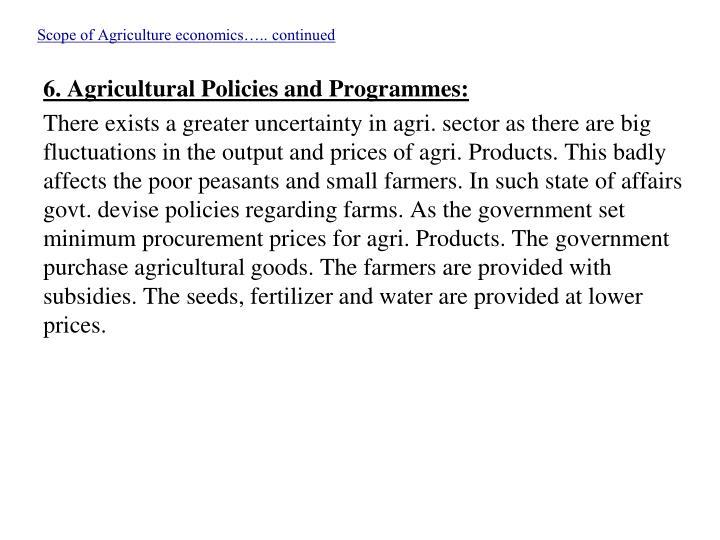 Scope of Agriculture economics….. continued