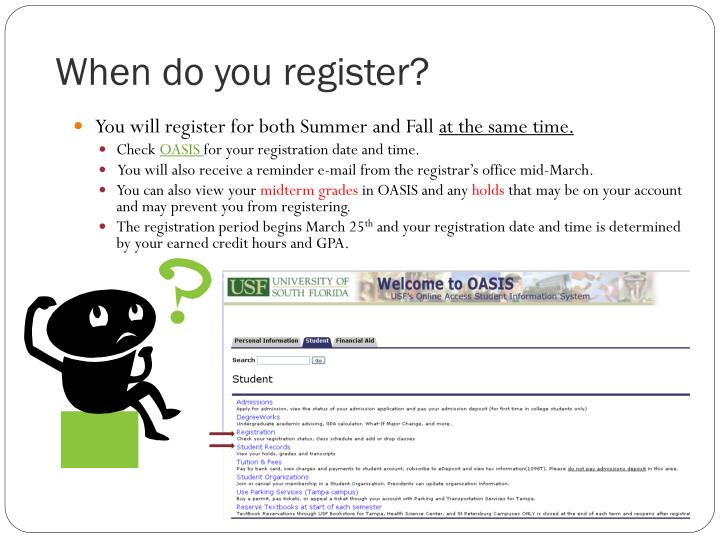 When do you register?