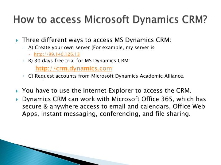 How to access Microsoft Dynamics CRM?