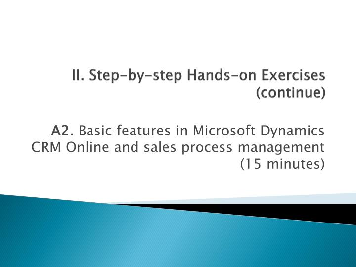 II. Step-by-step Hands-on Exercises (continue)