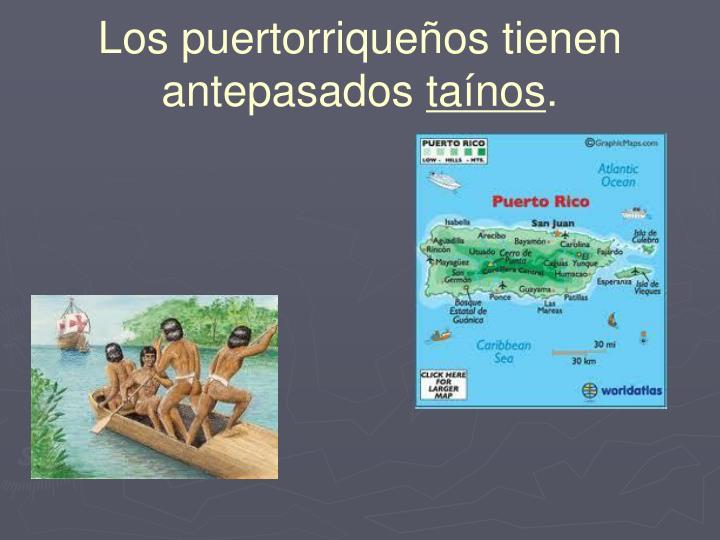 Los puertorriqueños tienen antepasados