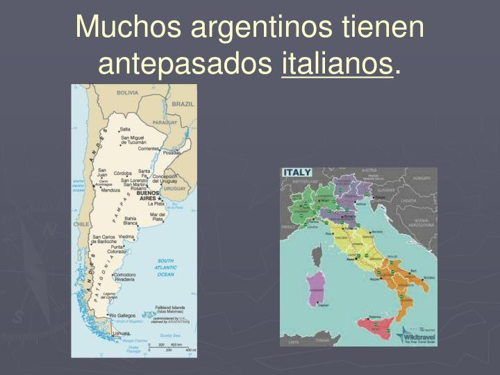 Muchos argentinos tienen antepasados
