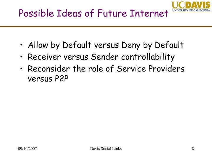 Possible Ideas of Future Internet