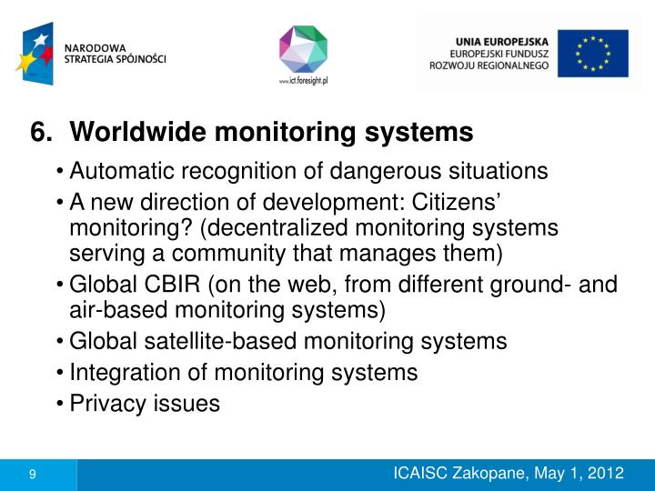 Worldwide monitoring systems