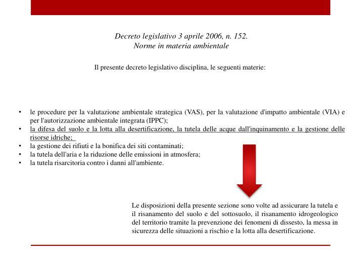 Decreto legislativo 3 aprile 2006, n. 152.