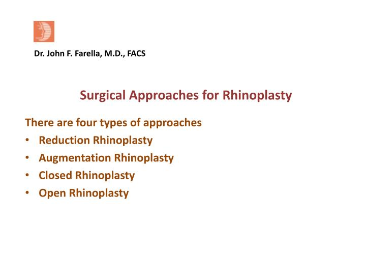 Surgical Approaches for Rhinoplasty