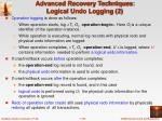 advanced recovery techniques logical undo logging 2