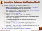 immediate database modification cont