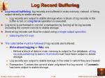 log record buffering