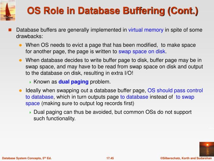 Database buffers are generally implemented in