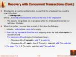 recovery with concurrent transactions cont