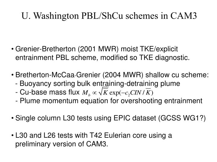 U. Washington PBL/ShCu schemes in CAM3