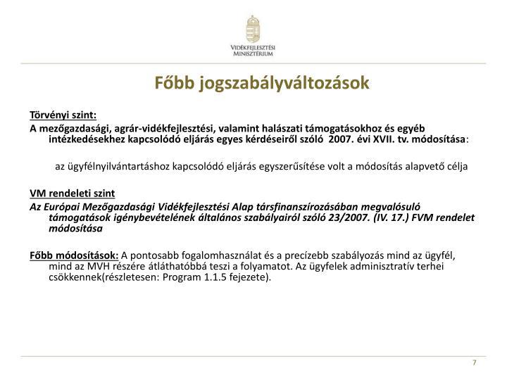 Főbb jogszabályváltozások