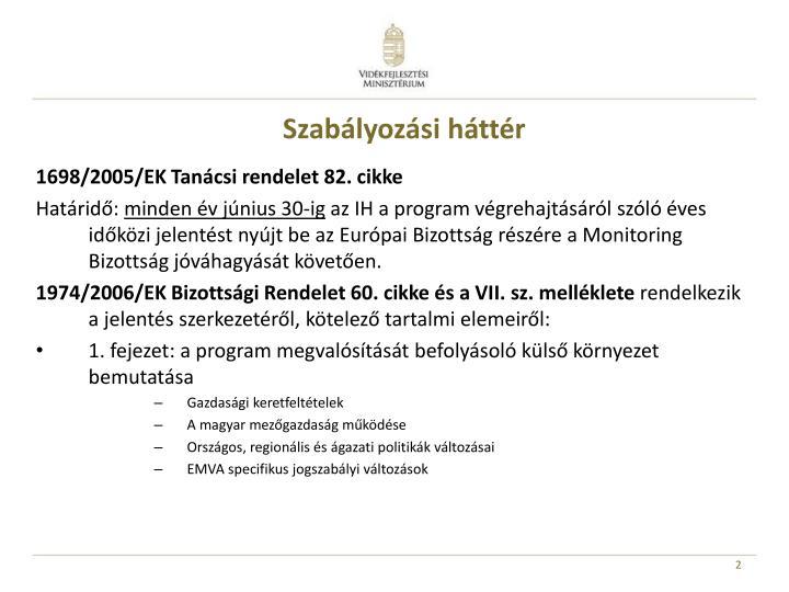 1698/2005/EK Tanácsi rendelet 82. cikke