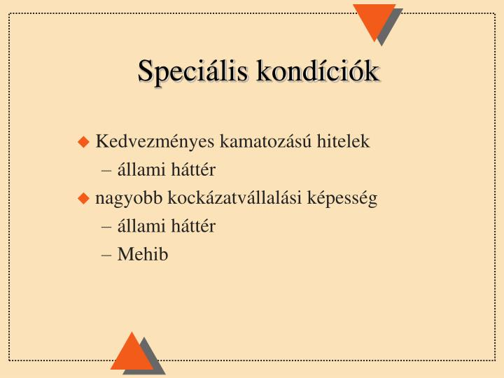 Speciális kondíciók