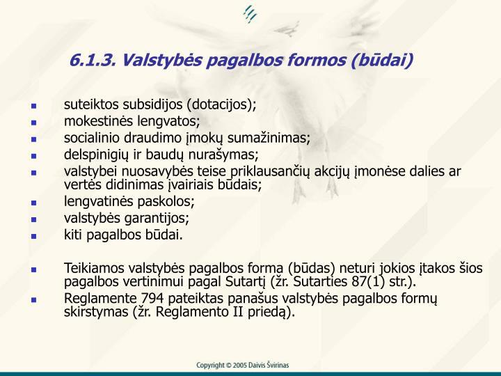 6.1.3. Valstybs pagalbos formos (bdai)