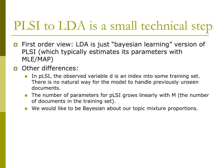 PLSI to LDA is a small technical step