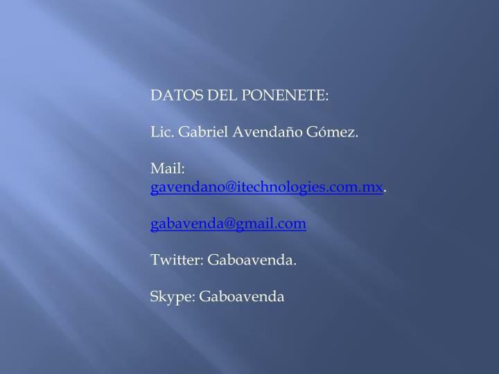 DATOS DEL PONENETE: