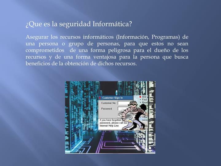 ¿Que es la seguridad Informática?