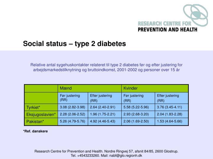 Social status – type 2 diabetes