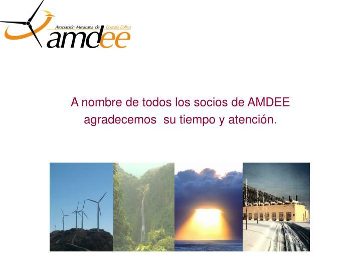 A nombre de todos los socios de AMDEE