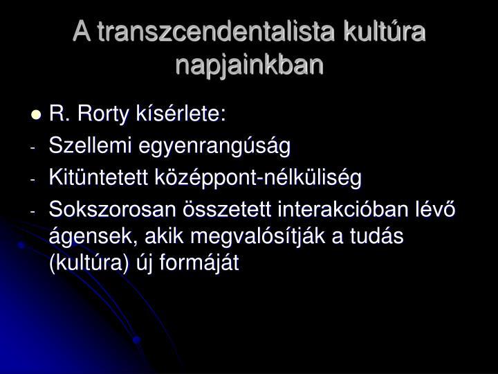 A transzcendentalista kultúra napjainkban