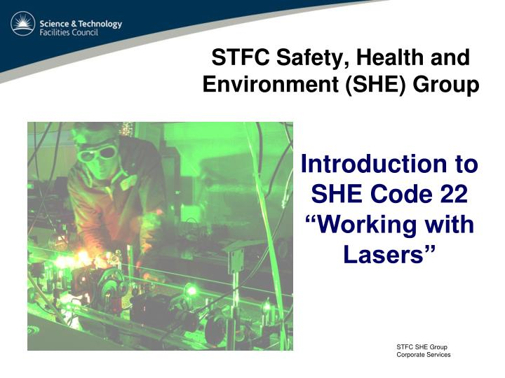 Stfc safety health and environment she group