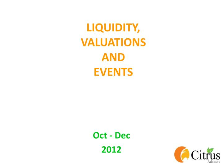 Liquidity valuations and events
