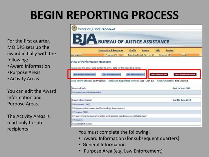BEGIN REPORTING PROCESS