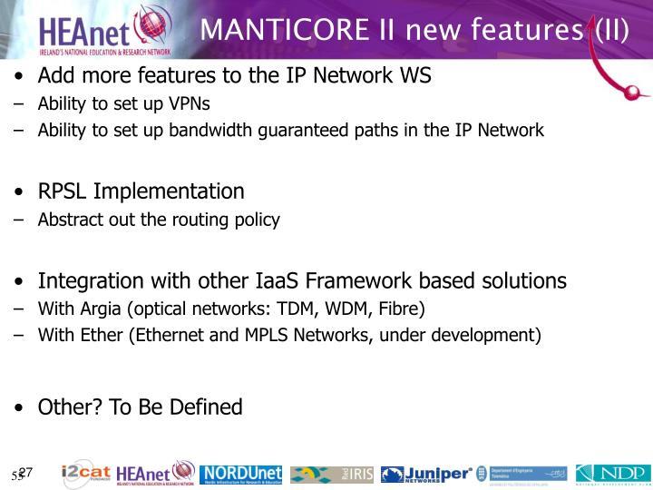 MANTICORE II new features (II)