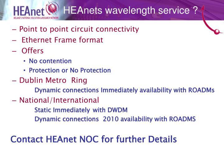 HEAnets wavelength service ?