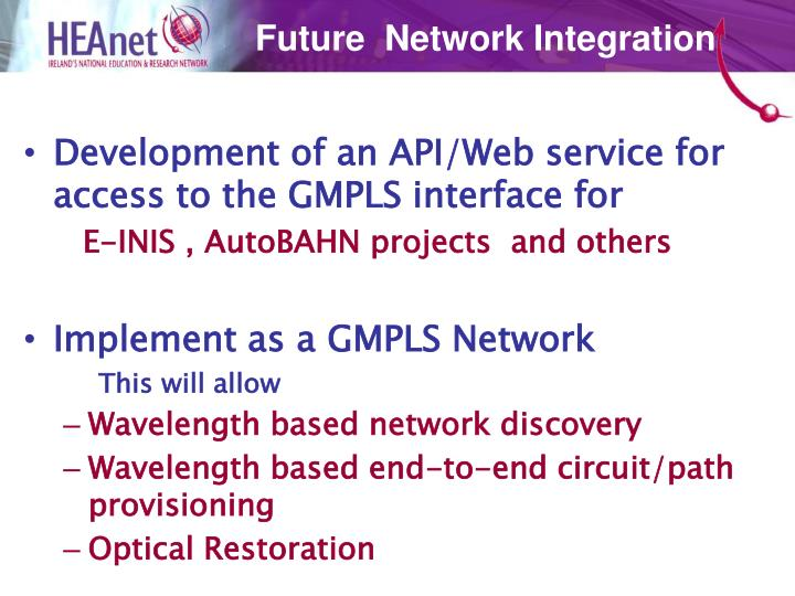 Future  Network Integration