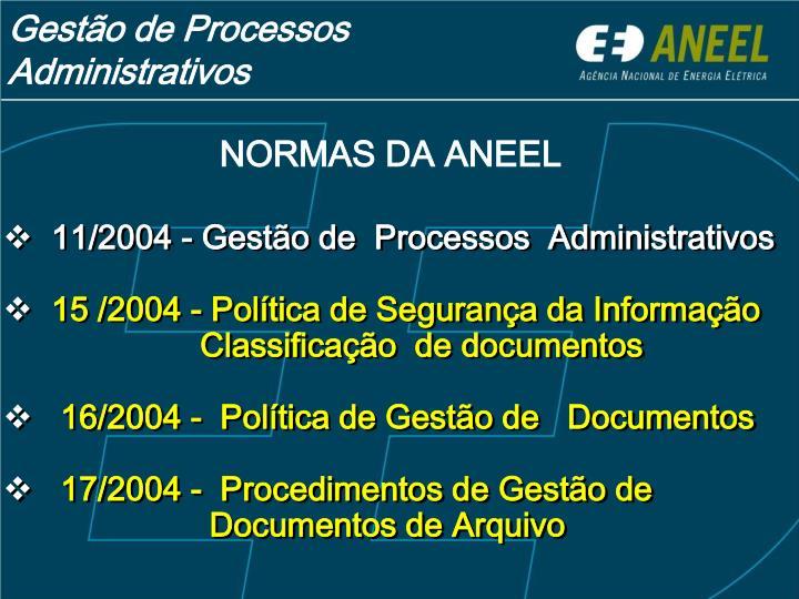 11/2004 - Gestão de  Processos  Administrativos