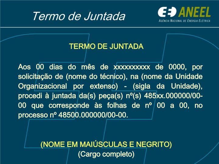 TERMO DE JUNTADA