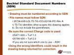 bechtel standard document numbers sdn