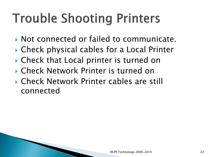 Trouble Shooting Printers