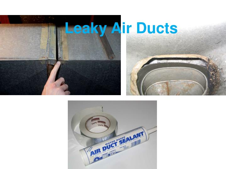 Leaky Air Ducts