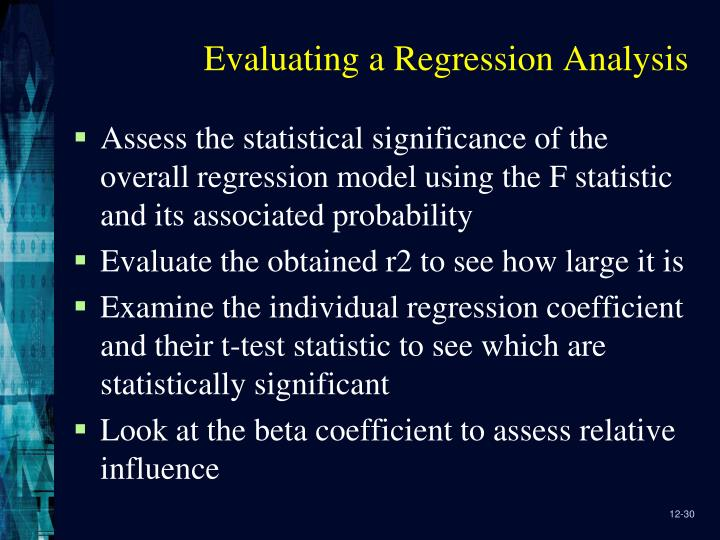 Evaluating a Regression Analysis