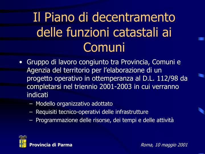 Il Piano di decentramento delle funzioni catastali ai Comuni