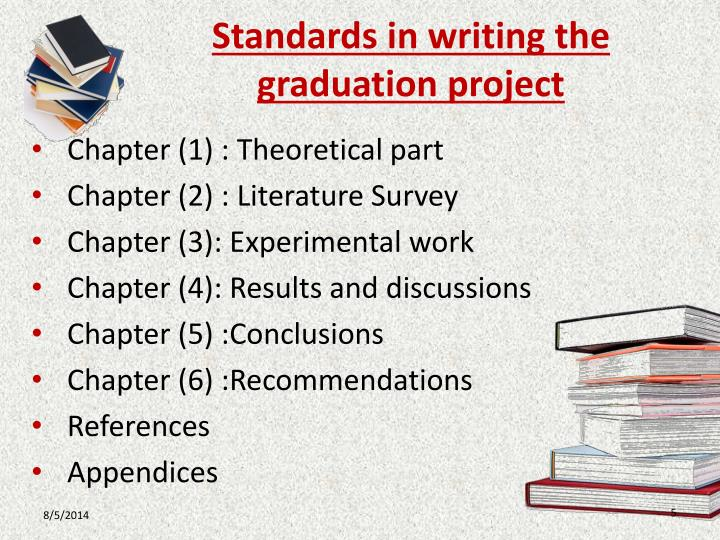 Standards in writing the graduation project