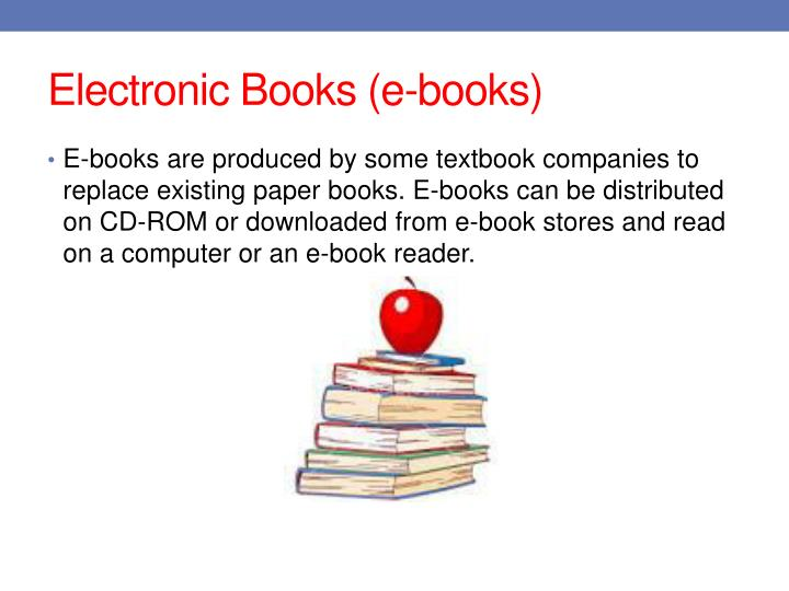Electronic Books (e-books)