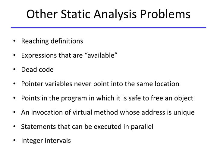 Other Static Analysis Problems