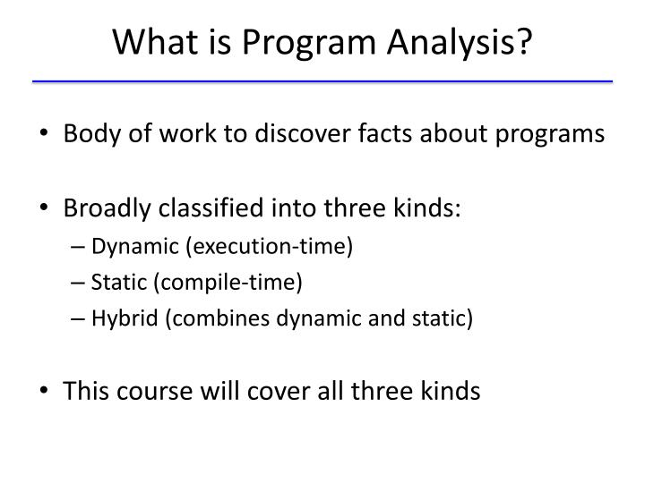 What is Program Analysis?