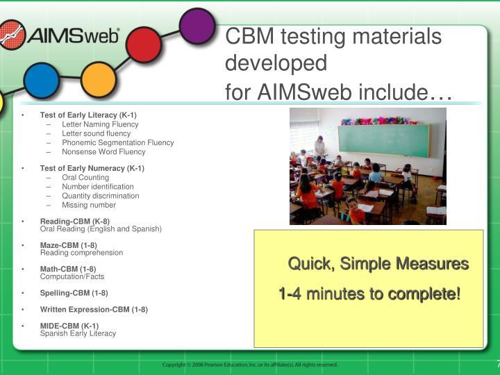 CBM testing materials developed