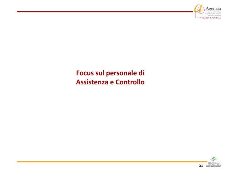 Focus sul personale di Assistenza e Controllo