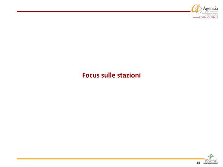 Focus sulle stazioni